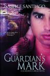 The Guardian's Mark (Guardian Circle, #1)