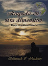 Atrapada en otra dimensión (Viajera interdimensional, #1)