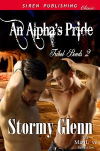 An Alpha's Pride (Tribal Bonds, #2)