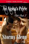 An Alpha's Pride by Stormy Glenn