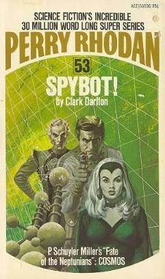 Spybot! (Perry Rhodan - English, #53)