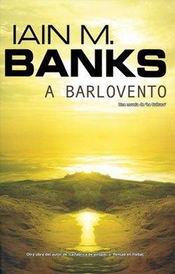 A Barlovento by Iain M. Banks