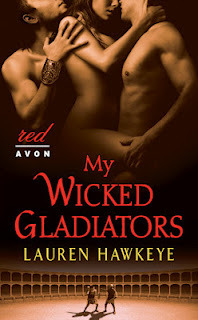 My Wicked Gladiators by Lauren Hawkeye