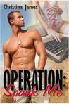 Spank Me (Operation #1)