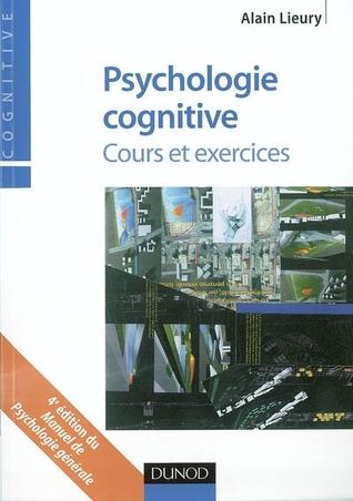 Psychologie Cognitive: Cours Et Exercices