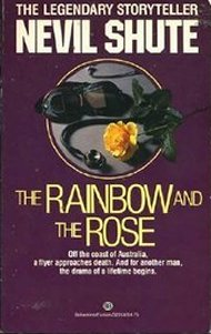 Ebook Rainbow and the Rose by Nevil Shute DOC!