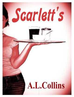 Scarlett's by A.L. Collins