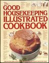 The Good Housekeeping Illustrated Cookbook by Good Housekeeping