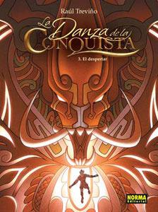 La Danza de la Conquista: 3. El Despertar