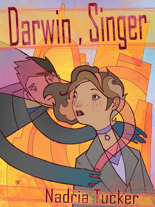 Darwin, Singer by Nadria Tucker