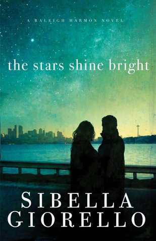 The Stars Shine Bright (Raleigh Harmon Mysteries, #5)