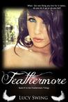 Feathermore (Feathermore, #1)