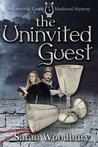 The Uninvited Guest (Gareth & Gwen Medieval Mysteries, #2)
