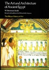 The Art and Architecture of Ancient Egypt (The Pelican History of Art)