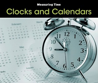 Clocks and Calendars (Measuring Time)
