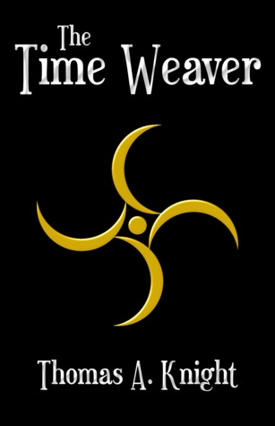 The Time Weaver (The Time Weaver Chronicles #1)