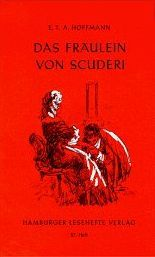 Das Fräulein von Scuderi by E.T.A. Hoffmann