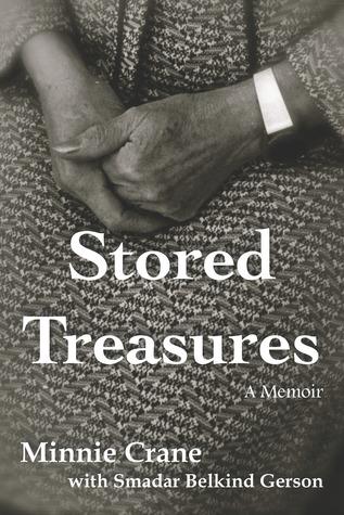 Stored Treasures : A Memoir