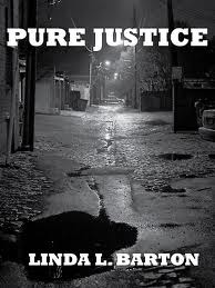 Ebook Pure Justice by Linda L. Barton DOC!