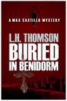 Buried in Benidorm (Max Castillo Mystery, #1)