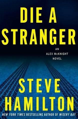 Die a Stranger (Alex McKnight, #9)