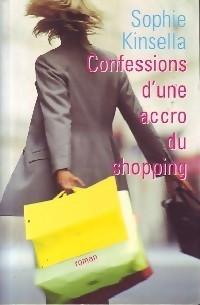 Confessions D'une Accro Du Shopping (L'accro du shopping, #1)
