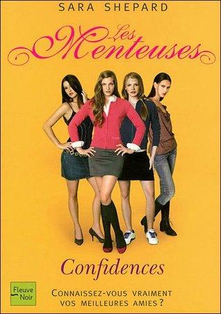 Confidences (Les Menteuses, #1)