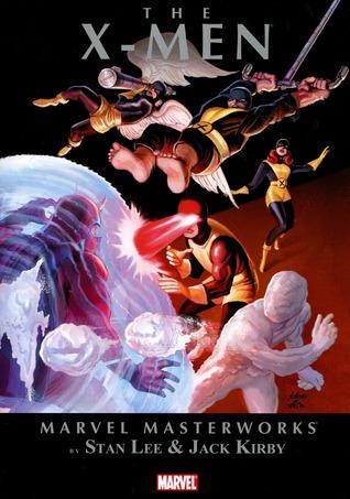 Marvel Masterworks: The X-Men, Vol. 1(Uncanny X-Men, Volume I Masterworks X-Men 1)
