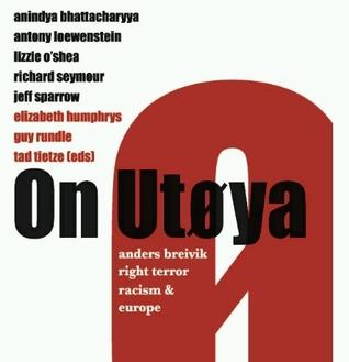 on-utya-anders-breivik-right-terror-racism-and-europe
