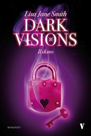 Dark Visions. Il dono