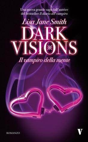 Dark Visions. Il vampiro della mente