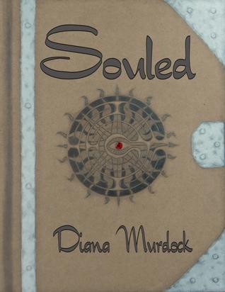 Souled by Diana Murdock