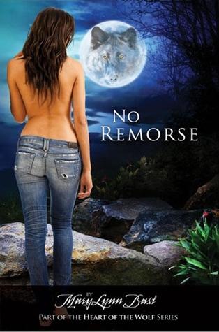 No Remorse by MaryLynn Bast