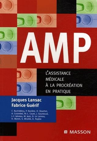 AMP, l'assistance médicale à la procréation en pratique