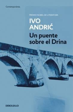 Un puente sobre el Drina (Bosnian Trilogy, #1)
