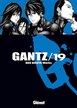 Gantz /19 by Hiroya Oku