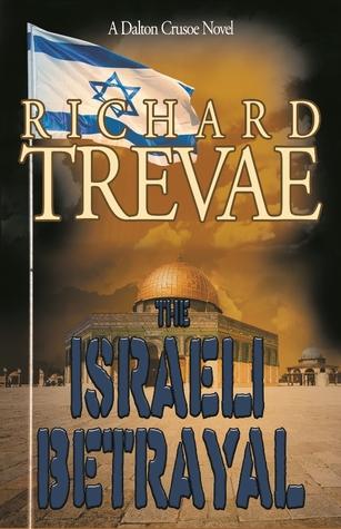 The Israeli Betrayal (Dalton Crusoe, #2)