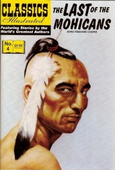 The Last of the Mohicans (Classics Illustrated, Volume 4)