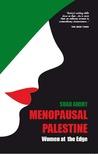 Menopausal Palestine: Women At The Edge
