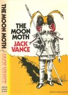 The Moon Moth and Other Stories