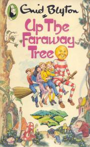 Up the Faraway Tree (The Faraway Tree, #4)