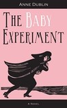 The Baby Experiment