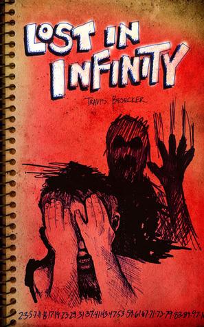 Lost in Infinity by Travis Besecker