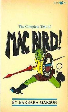 Mac Bird! by Barbara Garson