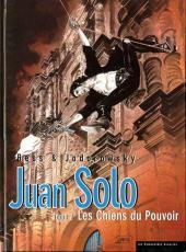 Les Chiens du pouvoir (Juan Solo #2)