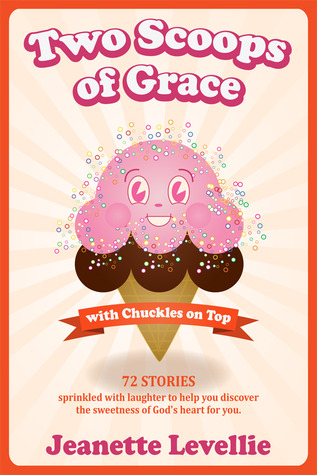 Two Scoops of Grace with Chuckles on Top EPUB