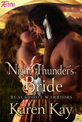 Night Thunder's Bride (Blackfoot Warrior, #3)