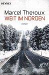 Weit im Norden by Marcel Theroux