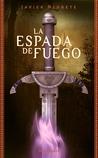 La espada de fuego (Saga de Tramórea, #1)