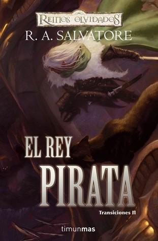 El Rey Pirata (Transiciones, #2)